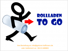 "Rollladen ""TO GO"""